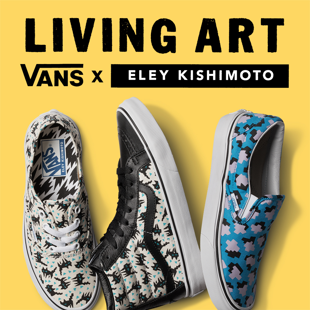 VANS AND ELEY KISHIMOTO LAUNCH SECOND LIVING ART COLLECTION