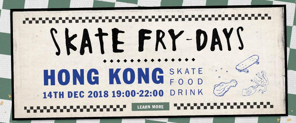 SKATE FRYDAYS 載譽歸來!