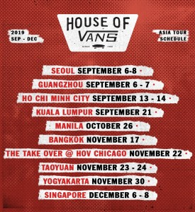 VANS ANNOUNCES THE 2019 HOUSE OF VANS ASIA TOUR SCHEDULE